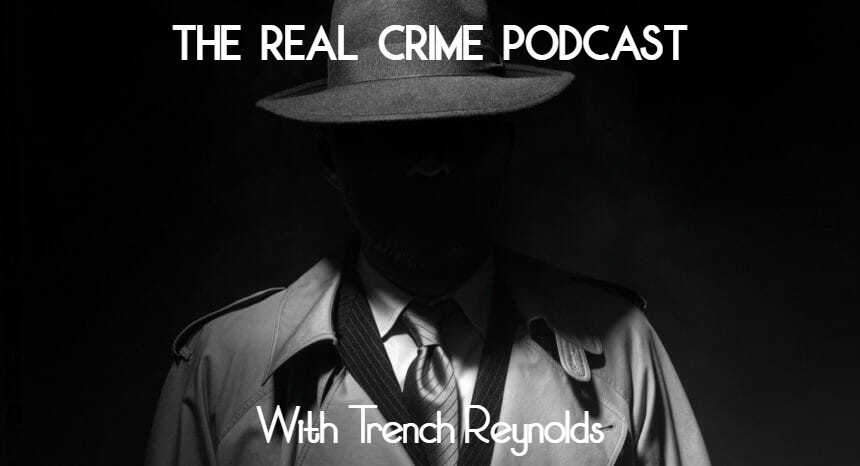 The Real Crime Podcast Episode 13-The Real Truth About Child Trafficking